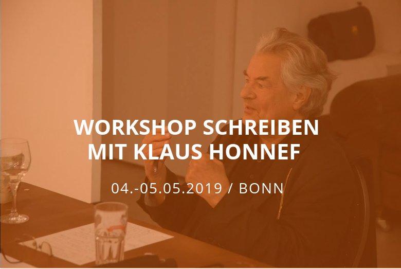 Workshop Schreiben mit Klaus Honnef / Bonn / 04.-05.05.2019