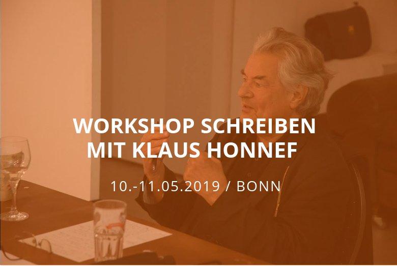 Workshop Schreiben mit Klaus Honnef / Bonn / 10.-11.05.2019