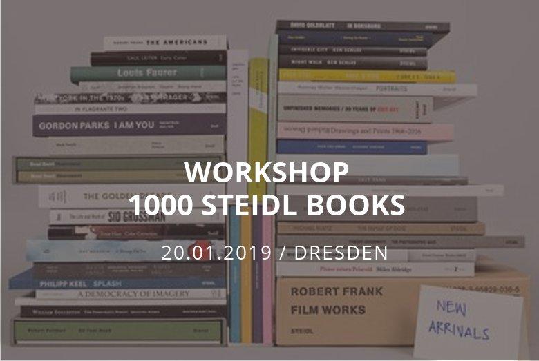 Workshop 1000 Steidl Books / Dresden / 20.01.2019