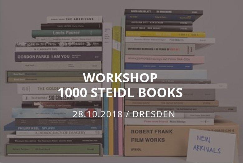 Workshop 1000 Steidl Books / Dresden / 28.10.2018