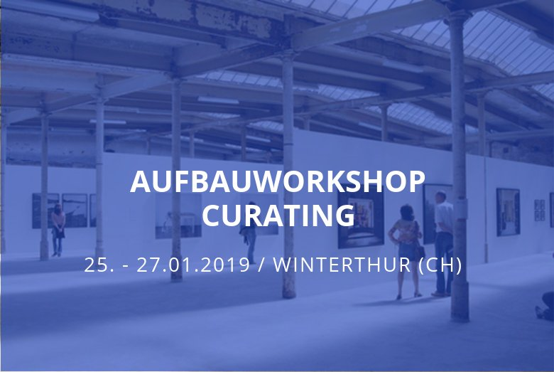 Aufbauworkshop Curating Winterthur